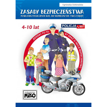 Zasady bezpieczeństwa - posłuchaj policjanta..