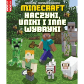 Minecraft. Haczyki, uniki i inne wybryki Edipresse