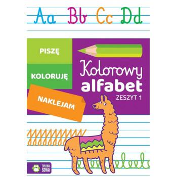 Kolorowy alfabet. Zeszyt 1