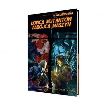 Neuroshima: Łowca Mutantów Zabójca Maszyn (RPG.12)  - Dodatek